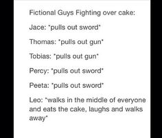 But if who would win out of my fandoms Percy is great with sword, Tobias is great with gun, and Leo can set them on fire.