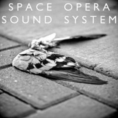 After a hiatus of several months, Space Opera Sound System is back and rolling once again! Tune in for an eclectic and deep selection of the finest cuts from across the bass spectrum. Sound Of The Underground, Spectrum, Bass, Opera, Deep, Space, My Love, Floor Space, Opera House