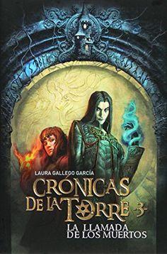 Crónicas de la Torre III. La llamada de los muertos de Laura Gallego García http://www.amazon.es/dp/8467539690/ref=cm_sw_r_pi_dp_Jiyywb1C0FKA8