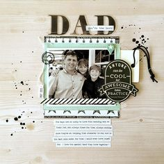 Father's Day layout - Dad by Sheree Forcier