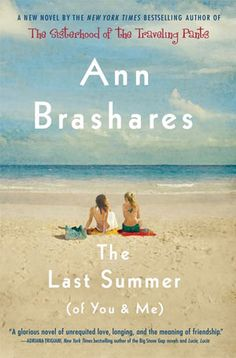 The Last Summer (of You & Me).. I gave this book to my bridesmaids as part of their gift. One of my favorites.. a great summer beach read.