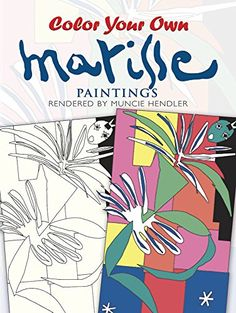 Color Your Own Matisse Paintings Dover Art Coloring Book 9780486400303 Brand New Item Unopened Product
