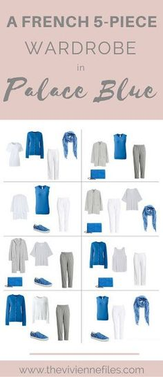 A French 5-Piece Wardrobe in Palace Blue (with grey and white) #wardrobebasicsclassic