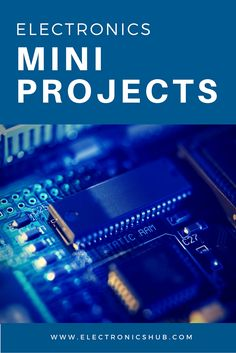 160+ Free Electronics Mini Project Circuits Along With Circuit Diagrams, Output…