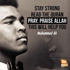 Best motivational Quotes & sayings by Muhammad Ali champion. He is no more in this world be he left his beautiful words with in our heart which have become a lesson for our life. Best Motivational Quotes, Islamic Inspirational Quotes, Islamic Quotes, Muslim Quotes, Quran Quotes, Wisdom Quotes, Funny Quotes, Ali Islam, Islam Quran