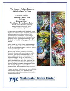 """""""Meditations on Place"""" at the Koslowe Gallery, Westchester Jewish Center. Collaborative artworks by Cynthia Beth Rubin and Yona Verwer. Medium: mediated digital painting collage and acrylic paint on canvas, with Augmented Reality. The imagery recalls the Jewish neighborhood of New York's Lower East Side mixed with traditional signs and related contemporary motifs from current LES synagogues.  Historical interpretation provided by historian Elyssa Sampson; music by the composer Bob Gluck."""