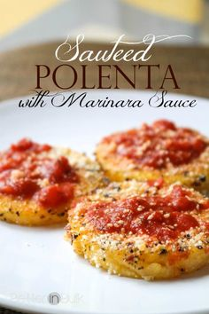 Sauteed Polenta with Marinara Sauce (Weight Watchers 1 PointsPlus per slice) - takes only 5 minutes to make and it's deliciously healthy! #WeightWatchers