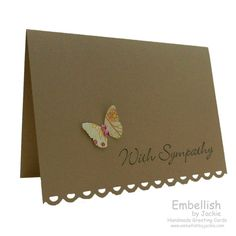 I love the simplicity but yet so beautiful Sympathy Card - Simple Butterfly