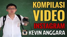 Kevin Anggara: Kompilasi Video Instagram - http://yourtrustedhacks.com/kevin-anggara-kompilasi-video-instagram/