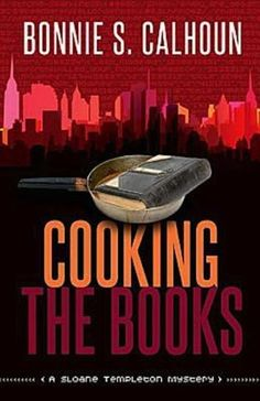 Free Book - Cooking the Books, the first title in Bonnie S. Calhoun's debut Sloane Templeton Mystery series, is a repeat free in the Kindle store and from Barnes & Noble and ChristianBook, courtesy of Christian publisher Abingdon Press.