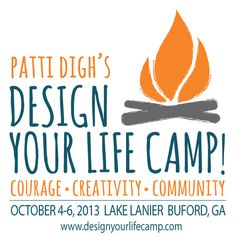 Patti Digh's Design Your Life Camp - Lifechanging.