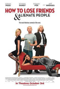 How to Lose Friends and Alienate People , starring Leonard Maltin, Robert B. Weide. Simon Pegg stars as a smalltime journalist who lands a job with an upscale magazine in Manhattan in 'How to Lose Friends & Alienate People.' #News
