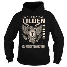 I Love Its a TILDEN Thing You Wouldnt Understand - Last Name, Surname T-Shirt (Eagle) T shirts