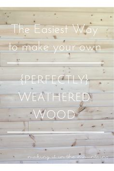 The Easiest Way to Make your own {Perfectly} Weathered Wood - making it in the mountains - tamtamzeze. Home Crafts, Decor Crafts, Diy Home Decor, Painted Furniture, Diy Furniture, Handmade Furniture, Furniture Refinishing, Furniture Projects, Make Your Own