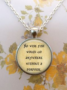 Alice In Wonderland Necklace, Wise Fish, Quote, Literature, Wonderland, Steampunk, Once Upon a Time T1104