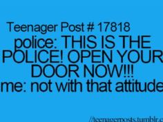 If I ever have a run in with the police while in my house going to do this XD