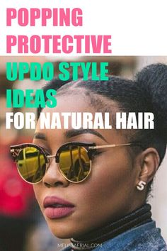 Get protective updo style inspiration for your natural hair with this guide. Protective Hairstyles For Natural Hair, Natural Hair Updo, Natural Hair Styles, Long Hair Styles, Updo Styles, Protective Styles, Updos, Black Women, Style Inspiration