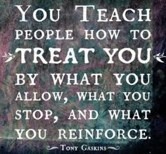 Your relationships (children, spouse, co workers, boss, clients) are all a Reflection of where You are in life. The first person you should teach Love, Respect, Spirituality, and Honesty to is Yourself. Makes the dealings with others much easier after that. :) www.DeniseDivineD.com