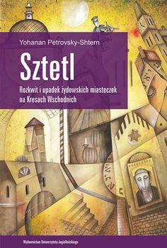 """Recenzja książki """"Sztetl"""" http://xiegarnia.pl/recenzje/zycie-i-smierc-zydowskich-miasteczek/"""