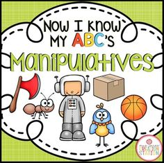 Alphabet Manipulatives {Now I Know My ABC's Series}