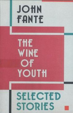Wine of Youth: Selected Stories