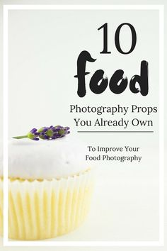 Food Photography Tips | 10 food photography props you already have lying around your house that will make your photos POP! | The Simple, Sweet Life