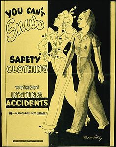 """Poster warning women factory workers about the need for sensible work clothes. """"...arrows to point out the """"Glamourous but Unsafe!"""" elements of the woman wearing the stylish dress of the day like her belt, earrings, necklace, ribbon, and high heels, for example. The poster was signed """"Thorndike"""" and was produced between 1941 and 1945."""""""