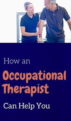Occupational therapy practitioners enable people of all ages to live life to its fullest by helping them promote health, and prevent — or live better with — injury, illness, or disability.