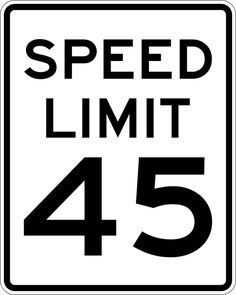Found in meet space. Low cognitive effort. We all know how speed limit signs work and we see them all the time.