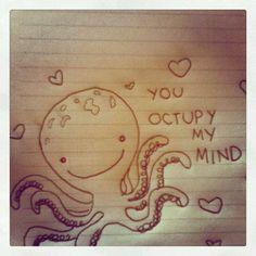 YOU OCUPY MY MIND
