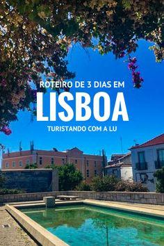 Roteiro 3 dias em Lisboa