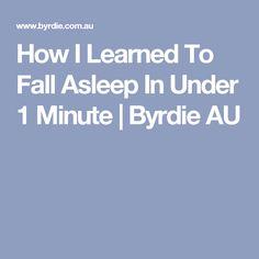 How I Learned To Fall Asleep In Under 1 Minute | Byrdie AU