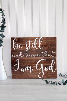 Be Still and Know Wood Sign Psalm 46:10 Bible Verse Wall