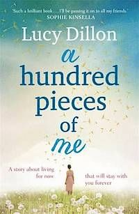 A Hundred Pieces of Me, by Lucy Dillon. I never thought I'd cry whilst reading about a dog running.