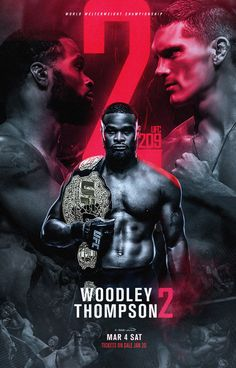 Woodley vs Thompson 2 poster by Sports Graphic Design, Graphic Design Posters, Graphic Design Inspiration, Poster Designs, Graphic Art, Boxing Posters, Sports Posters, Football Posters, Sports Advertising