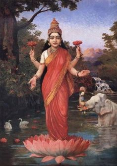 Many plants and trees have been elevated to the realm of the sacred, such as the lotus flower in Hinduism. The Hindu goddess Lakshmi holding & standing on a lotus, Raja Ravi Varma painting.