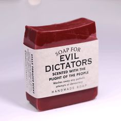 Soap for Evil Dictators