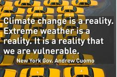 Climate change is one of those                                                                                                                                                                                                                       other things that not all of society really pays attention to,