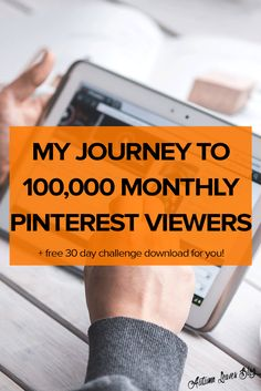 How to Increase Pinterest Monthly Viewers and successfully market your blog and brand on Pinterest. Free 30 day Pinterest challenge checklist printable download.