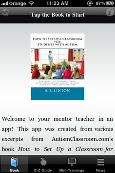 "Classroom Set Up ($0.99) The ""Classroom Set Up"" app is a mini-book version of AutismClassroom.com's book How to Set Up a Classroom for Students with Autism: a Manual for Teachers, Para-professionals and Administrators. Made for educators teaching in or supervising in self-contained classrooms, autism classrooms or special education classrooms, the book details the beginning steps in creating an effective and productive classroom environment."