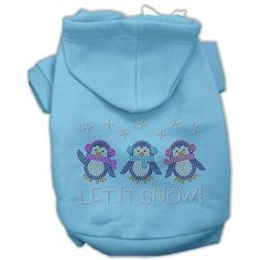 Let it Snow Penguins Rhinestone Hoodie from RadioFence.com comes in 7 sizes in black, blue, cream, red, or pink. Dog or cat winter penguin sweatshirt. $17.95  (http://www.radiofence.com/let-it-snow-penguins-rhinestone-hoodie/)
