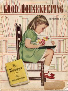 Jessie Willcox Smith American illustrator / cover of Good Housekeeping magazine, September 1945 . depicts young girl reading book and eating an apple Old Magazines, Vintage Magazines, Vintage Postcards, Vintage Advertisements, Vintage Ads, Vintage Images, Reading Art, Kids Reading, Reading Books