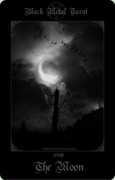 The Moon XVIII (Black Metal Tarot by wyldraven)