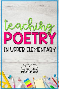 Teaching poetry in upper elementary can be FUN... I promise! Over the years I've honed my poetry unit and my students love it! Take a peek at the best poetry resources for upper elementary including anchor charts, poems, lesson plans, and cross-curricular activities. Poetry Lessons, Writing Lessons, Writing Resources, Science Lessons, Writing Skills, Teaching Poetry, Reading Comprehension Strategies, Teaching Kindergarten, Teaching Ideas