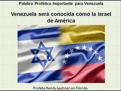 Profecia para Venezuela Enero 2018 - Venezuela será conocida como la Isr...