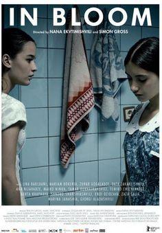 IN BLOOM de Nana Ekvtimishvili, Simon Groß (Georgia). Drama-Adolescencia. Mejor película en el Festival de Hong Kong. Mejor película en el Festival de Nuevo Cine de Montréal