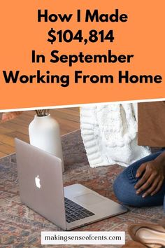 Read How I Made $104,814 In September Working From Home. You can become a full time blogger without having to leave the comfort of your own home. Take back your life today!