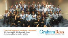 """Curso """"Los Conceptos de Prospección y Seguimiento"""" de la Universidad de G.M., Escuela de Ventas. En Monterrey, N.L.  (noviembre 4, 2015). www.grahamross.com.mx"""
