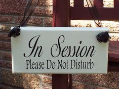 Session In Progress Sign Plaque Door Hanger Do Not Disturb