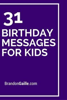 31 Birthday Messages for Kids